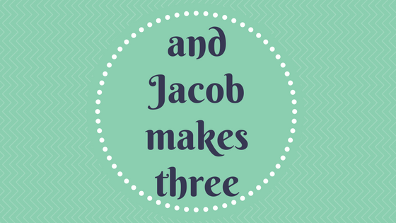 and-jacob-makes-three